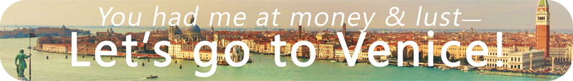 Let's Go To Venice!